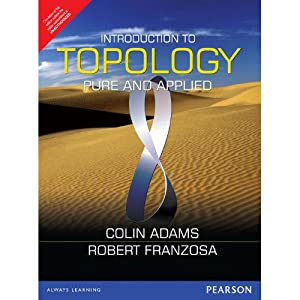 Introduction to Topology: Pure and Applied (EDN: Colin Adams,Robert Franzosa