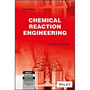 Chemical Reaction Engineering (EDN 3): Octave Levenspiel