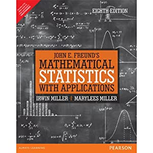 John E. Freund's Mathematical Statistics with Applications: John E. Freund,Irwin