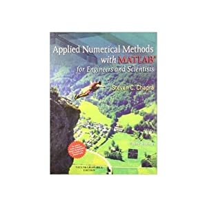 Applied Numerical Methods W/MATLAB: for Engineers &: Steven C. Chapra