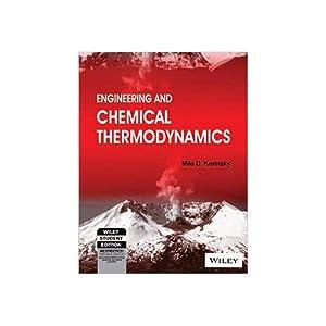 Engineering And Chemical Thermodynamics (EDN 1): Milo D. Koretsky,