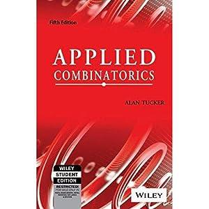 Applied Combinatorics (EDN 5): Alan Tucker