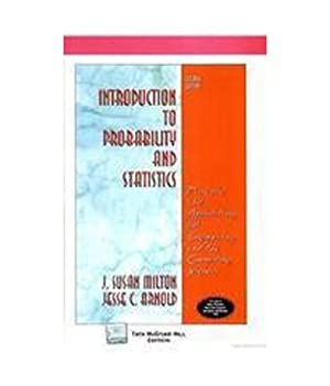 Introduction To Probability And Statistics (EDN 4): J. Susan Milton,