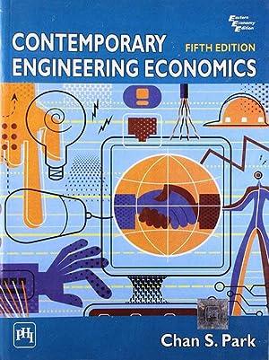 Contemporary Engineering Economics (EDN 5): Chan S. Park