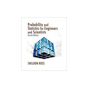 Introduction to Probability and Statistics for Engineers: Sheldon Ross, Sheldon