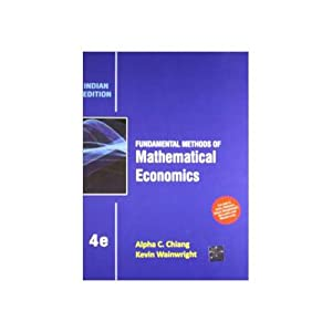 Fundamental Methods Of Mathematical Economics (EDN 4): Alpha C. Chiang,