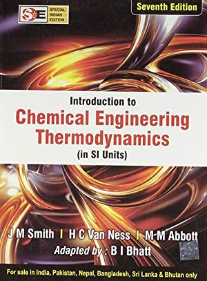 Introduction To Chemical Engineering Thermodynamics (EDN 7): Michael M. Abbott,
