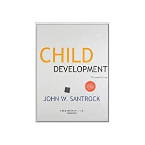Child Development: An Introduction (EDN 13): John W. Santrock
