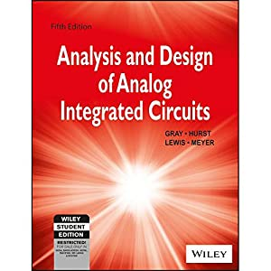 Analysis and Design of Analog Integrated Circuits: Stephen H. Lewis,Paul