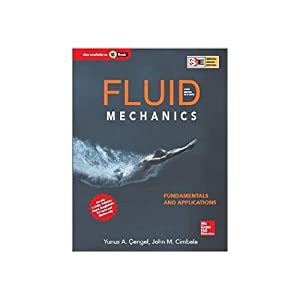 Fluid Mechanics Fundamentals And Applications (EDN 3): John Cimbala, Yunus