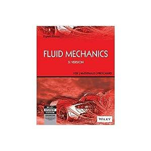 Fox and McDonald's Introduction to Fluid Mechanics: Robert W. Fox,Alan