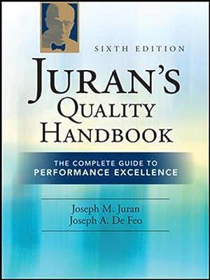 Juran's Quality Handbook: The Complete Guide to: J.M. Juran,Joseph DeFeo
