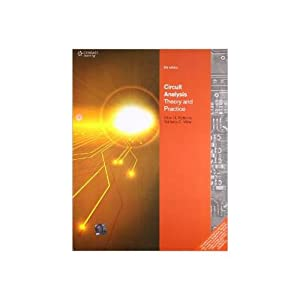Circuit Analysis: Theory and Practice (EDN 5): Allan H. Robbins,Wilhelm