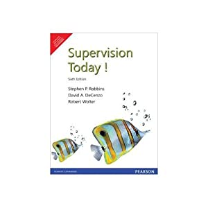 Supervision Today! (EDN 6): David A. Decenzo,Stephen