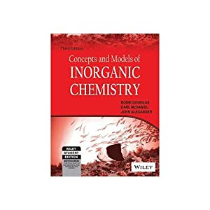 Concepts And Models Of Inorganic Chemistry (EDN: John Alexander, Darl