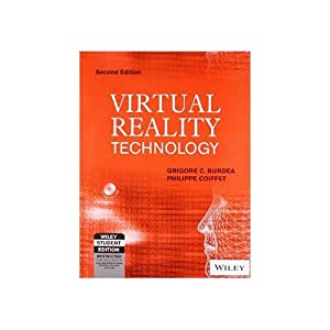 Virtual Reality Technology (EDN 2): Philippe Coiffet,Grigore C.
