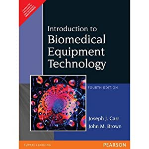 Introduction to Biomedical Equipment Technology (EDN 4): John Brown,Joseph J.