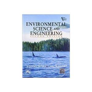 Environmental Science and Engineering (EDN 2): J. Glynn Henry,Gary