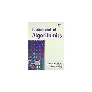 Fundamentals of Algorithmics (EDN 1): Paul Bratley,Gilles Brassard