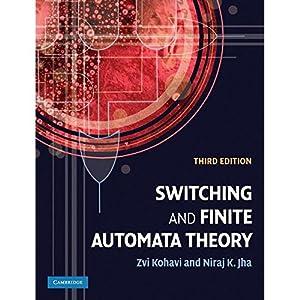 Switching and Finite Automata Theory (EDN 1): Zvi Kohavi,Niraj Jha
