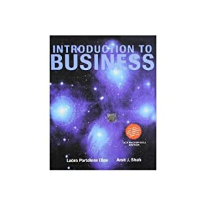 Introduction to Business (EDN 1): Amit J. Shah,Laura