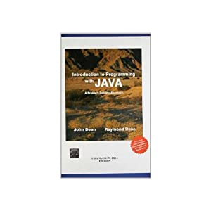 Introduction to Programming with Java: A Problem: Ray Dean,John Dean
