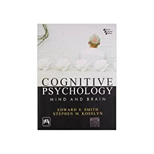 Cognitive Psychology: Mind And Brain (EDN 1): Edward E. Smith,Stephen
