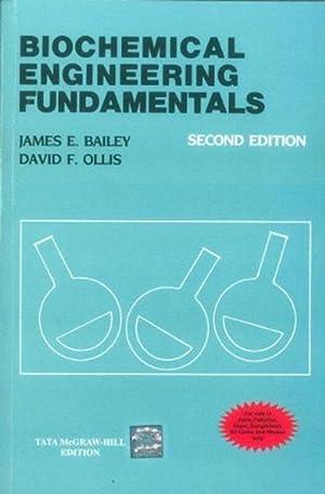 Biochemical Engineering Fundamentals (EDN 2): David F. Ollis,JAMES
