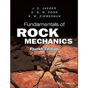 Fundamentals of Rock Mechanics (EDN 4): Robert Zimmerman,John Jaegersen,Neville