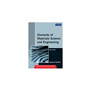 Elements of Materials Science and Engineering (EDN: Lawrence H. Van