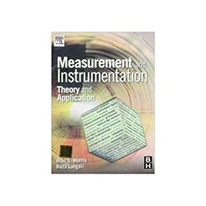 Measurement And Instrumentation: Theory And Application (EDN: Reza Langari, Alan