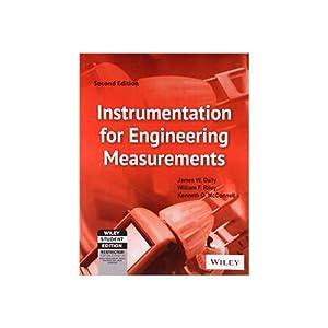 Instrumentation for Engineering Measurements (EDN 2): William F. Riley,James