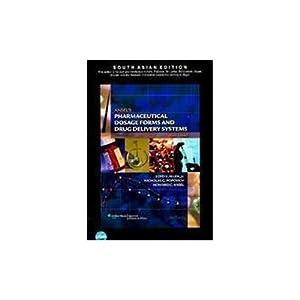 Ansel's Pharmaceutical Dosage Forms and Drug Delivery: Loyd V. Allen