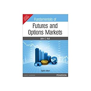 Fundamentals Of Futures And Options Markets (EDN: John C. Hull