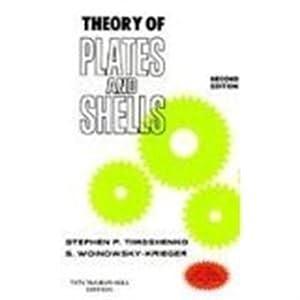 Theory of Plates & Shells (EDN 2): Stephan Timoshenko