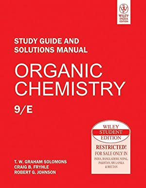 Organic Chemistry, Study Guide and Solutions Manual: T.W. Graham Solomons