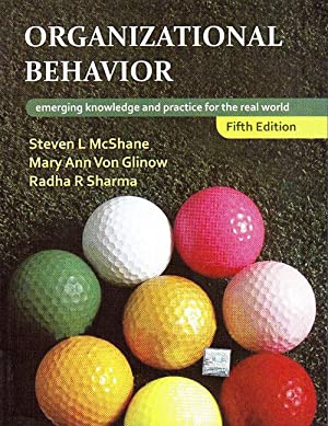 Organizational Behavior Emerging Knowledge And Practice For: Steven Mcshane And