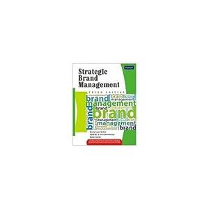 Strategic Brand Management (EDN 3): Kevin Lane Keller