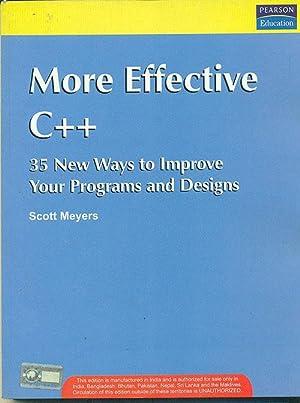 More Effective C++: 35 New Ways To: Scott Meyers
