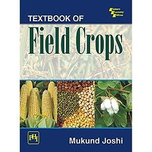 TEXTBOOK OF FIELD CROPS (EDN 1): JOSHI, MUKUND