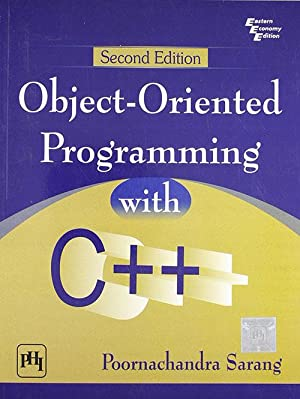 Objectoriented Programming With C++ (EDN 2): Sarang, Poornachandra