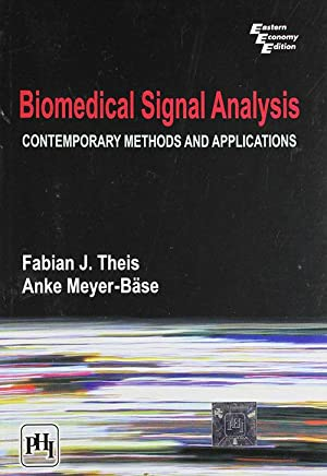Biomedical Signal Analysis : Contemporary Methods And: Theis, Fabian J.