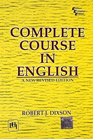 Complete Course In English (EDN 1): Dixson Robert J.