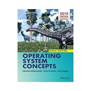 Operating System Concepts (EDN 9): Silberschatz