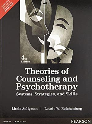 Theories of Counseling and Psychotherapy: Systems, Strategies: Linda W. Seligman