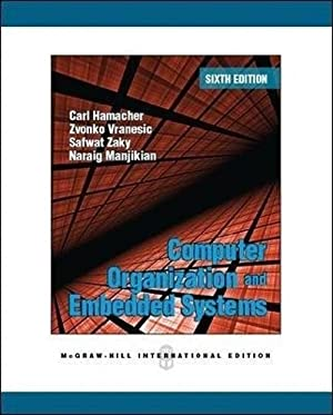 Computer Organization and Embedded Systems (EDN 6): Carl Hamacher