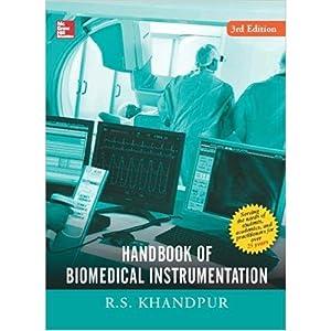 Handbook Of Biomedical Instrumentation (EDN 3): R S Khandpur