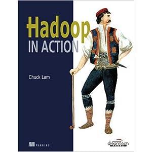 HADOOP IN ACTION (EDN 1): Chuck Lam