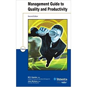 MANAGEMENT GUIDE TO QUALITY & PRODUCTIVITY (EDN: M.R.GOPALAN, JOHN BICHENO