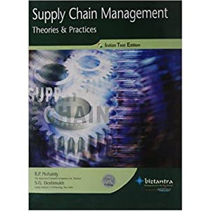 Supply Chain Management (Theories & Practices) (EDN: R.P Mohanty &